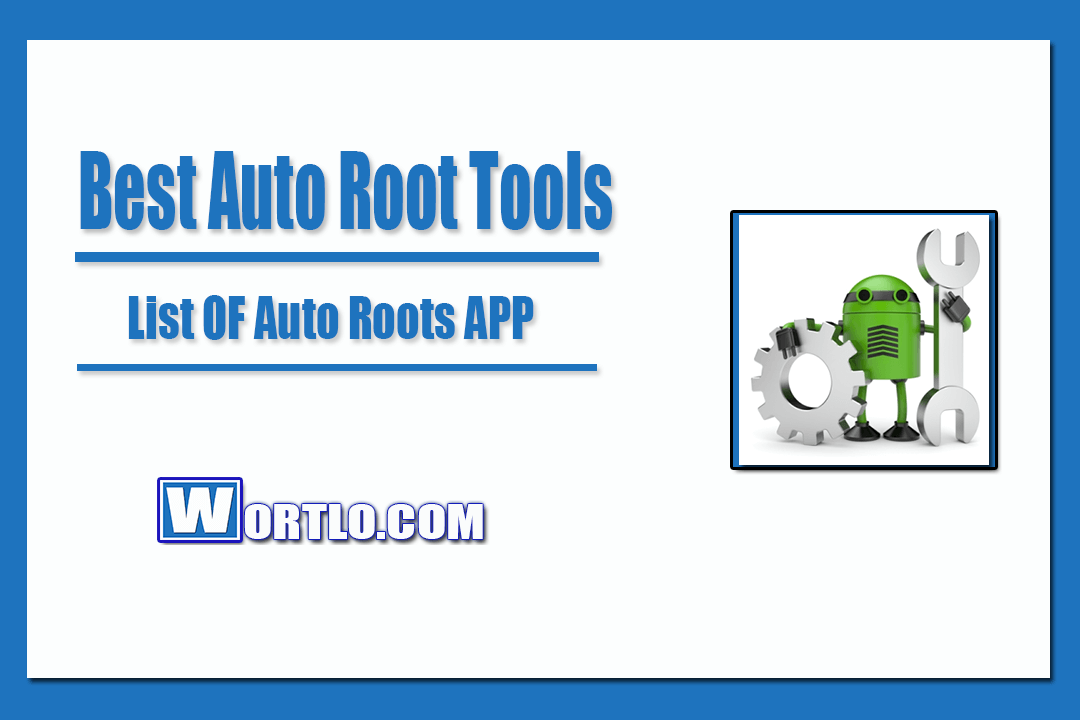 Best Auto Root Tools