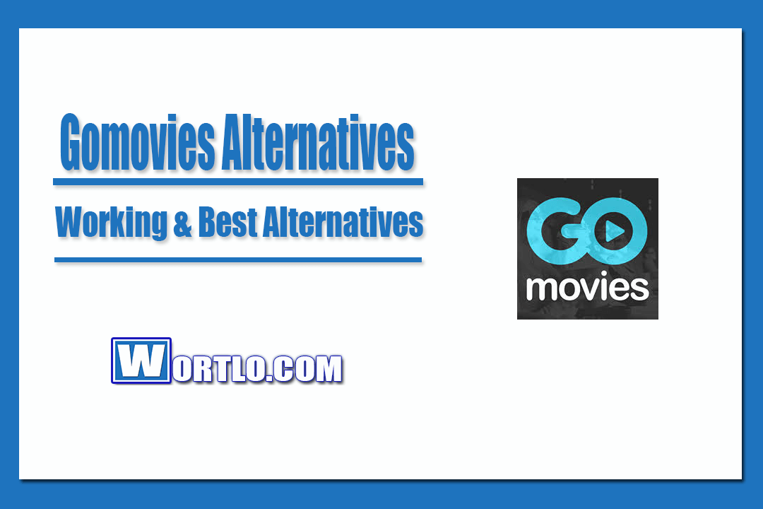 Best Alternatives of Gomovies