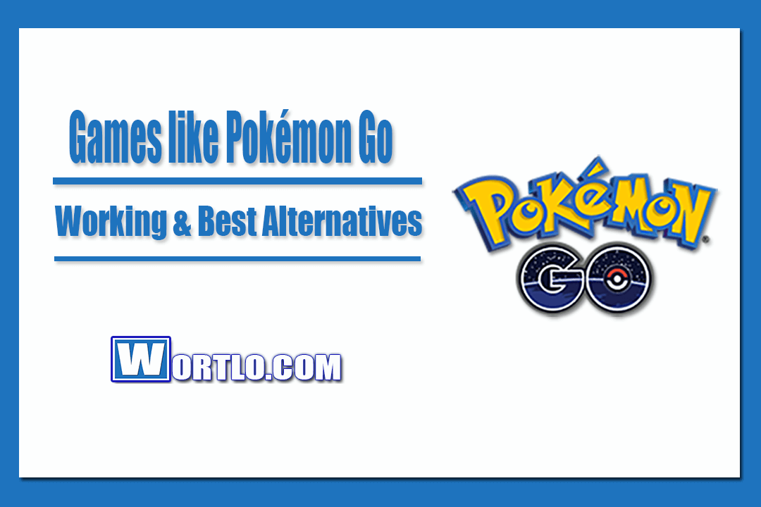 Games like Pokémon Go